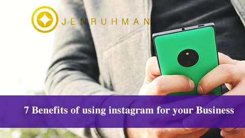 7 Benefits of using instagram for your Business