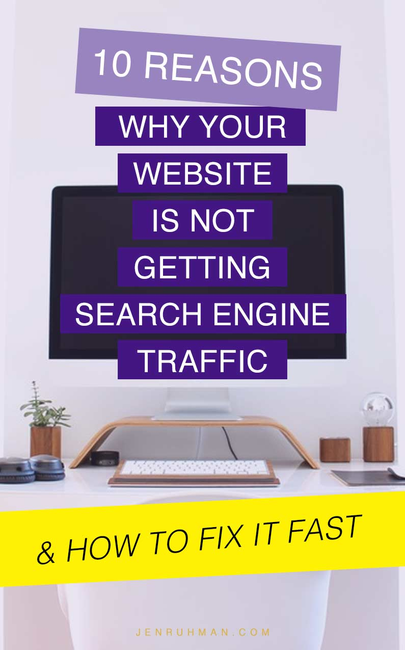 why your website is not getting search engine traffic