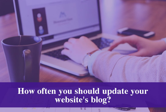 How often you should update your website's blog
